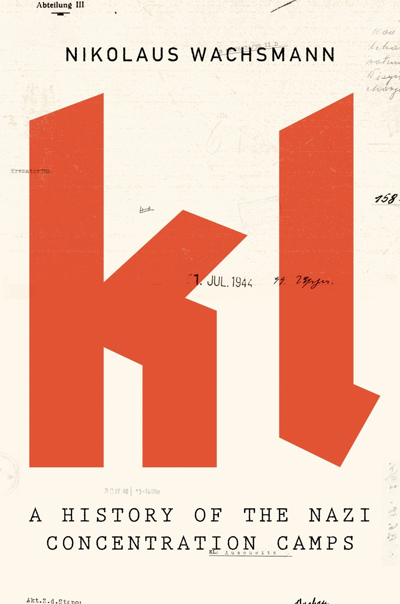 Cover of KL : a history of the Nazi concentration camps by Nikolaus Wachsmann