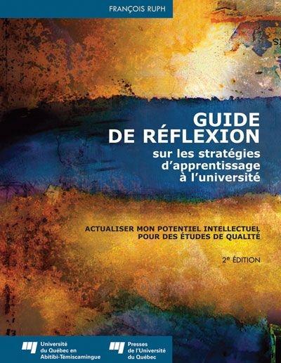 Guide de réflexion sur les stratégies d'apprentissage à l'université