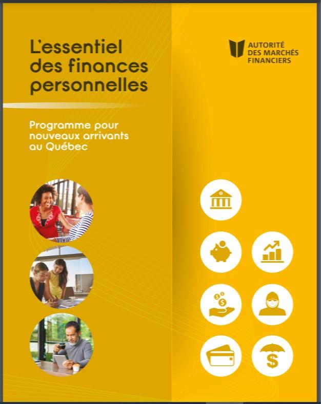 L'essentiel des finances personnelles : programme pur nouveaux arrivants au Québec