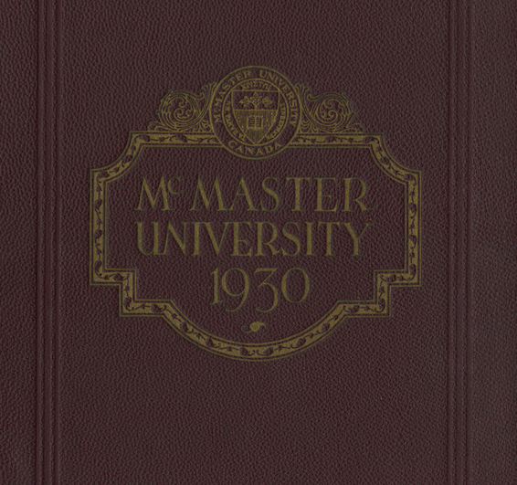 burgundy book cover with text which reads McMaster University 1930