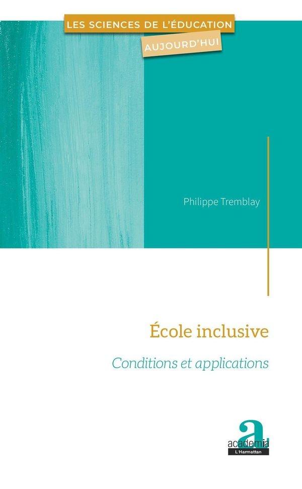 École inclusive : conditions et applications
