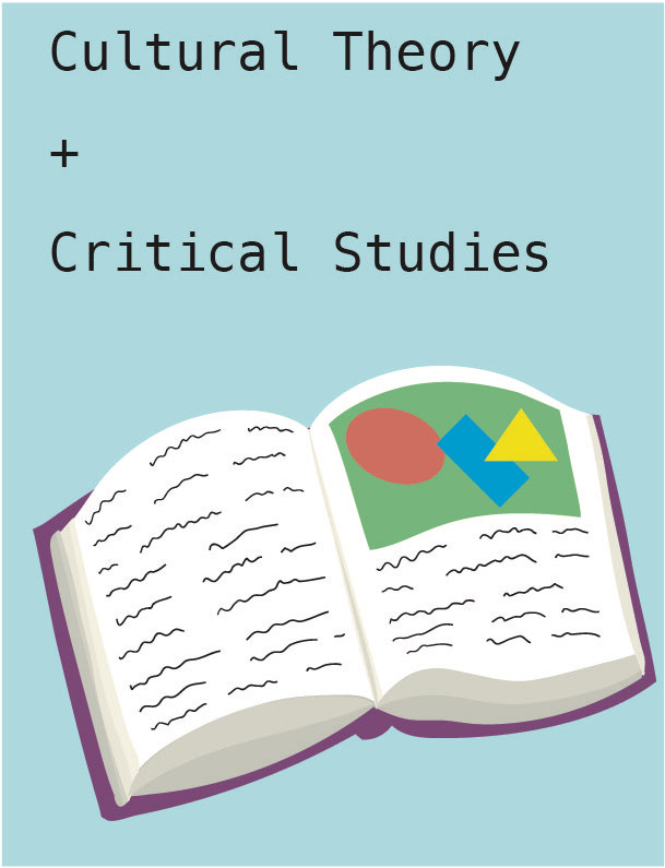 "A digital illustration reading ""Cultural Theory + Critical Studies"" with an image of a book with an image of colourful shapes and black wiggles representing text, resembling an art textbook."