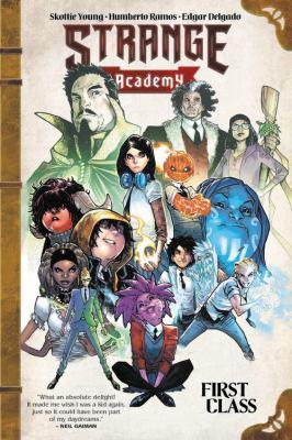 Strange Adacemy. Volume 1, First class