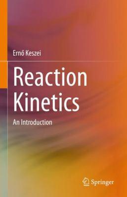 Reaction Kinetics: An Introduction