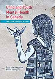 Child and Youth Mental Health in Canada: Cases from Front-Line Settings