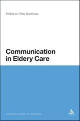 Communication in Elderly Care: Cross cultural perspectives