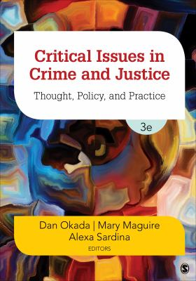 Critical issues in crime and justice: though, policy, and practice
