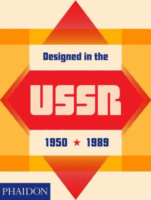 Designed in the USSR 1950 - 1989