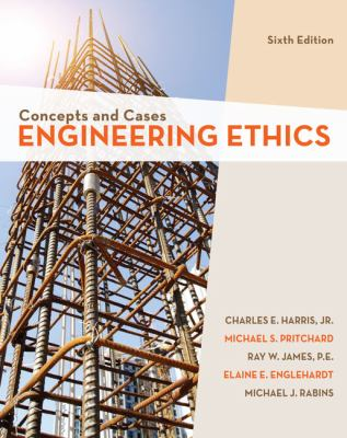Concepts and Cases: Engineering Ethics