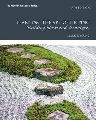 Learning the Art of Helping: Building Blocks and Techniques