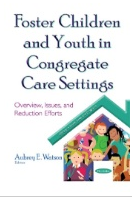 Foster Children and Youth in Congregate Care Settings book