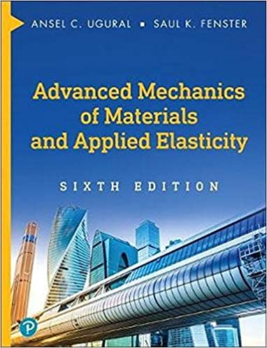Book Cover of Advanced Mechanics of Materials and Applied Elasticity - Click to open book in a new window