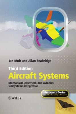 Book Cover of Aircraft Systems : Mechanical, Electrical, and Avionics Subsystems Integration - Click to open book in a new window