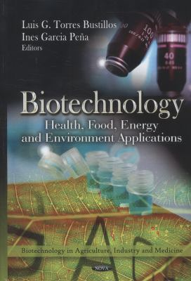 Book Cover of Biotechnology : Health, Food, Energy and Environment Applications - Click to open book in a new window