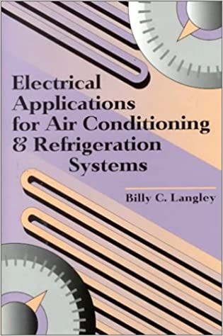 Book Cover of Electrical Applications for Air Conditioning and Refrigeration Systems - Click to open book in a new window
