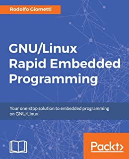 Book Cover of GNU/Linux Rapid Embedded Programming - Click to open book in a new window