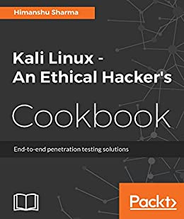 Book Cover of Kali Linux - an Ethical Hacker's Cookbook - Click to open book in a new window