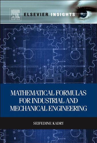 Book Cover of Mathematical Formulas for Industrial and Mechanical Engineering - Click to open book in a new window