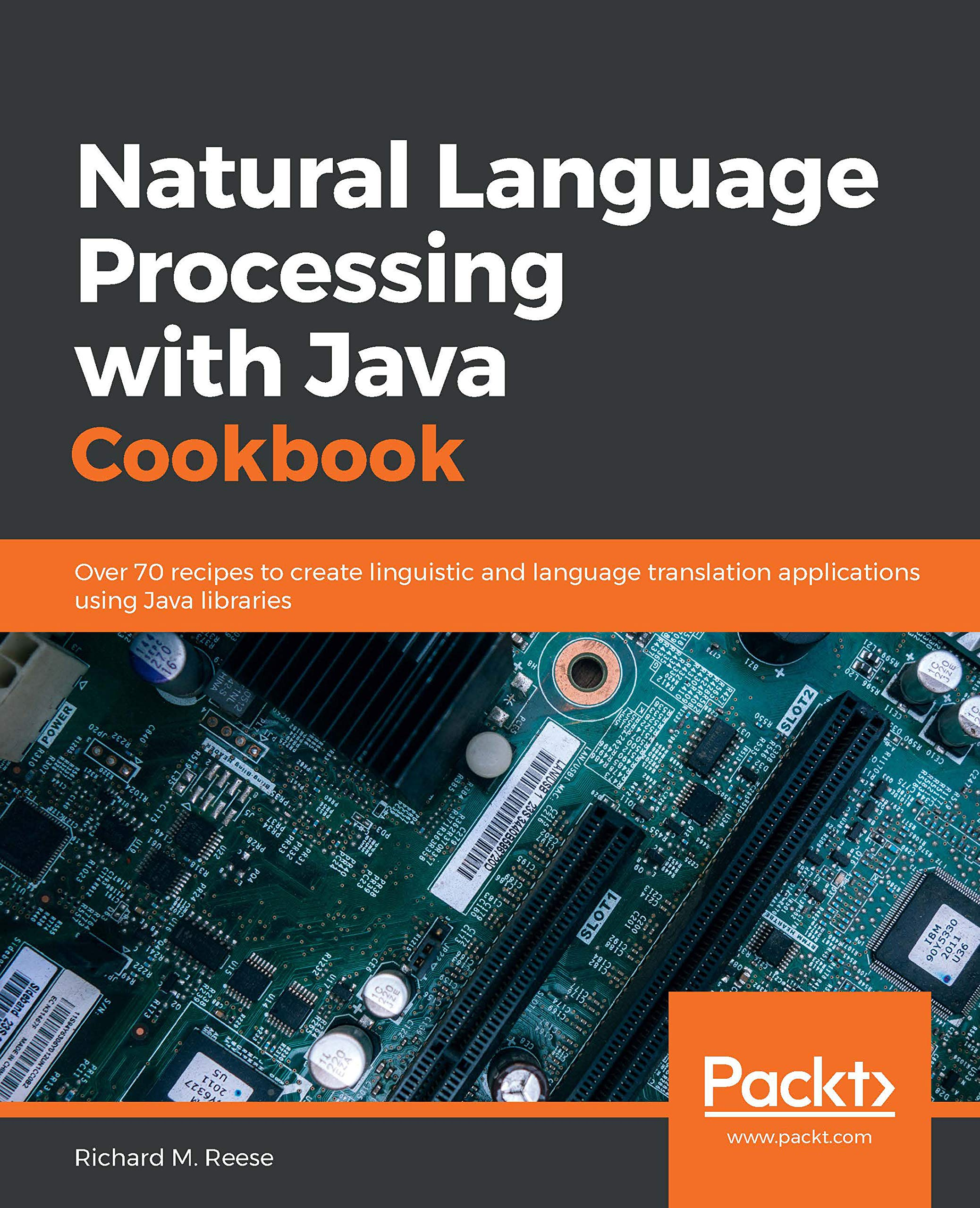 Book Cover of Natural Language Processing with Java Cookbook - Click to open book in a new window