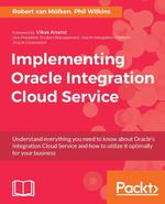 Book Cover of Implementing Oracle Integration Cloud Service - Click to open book in a new window