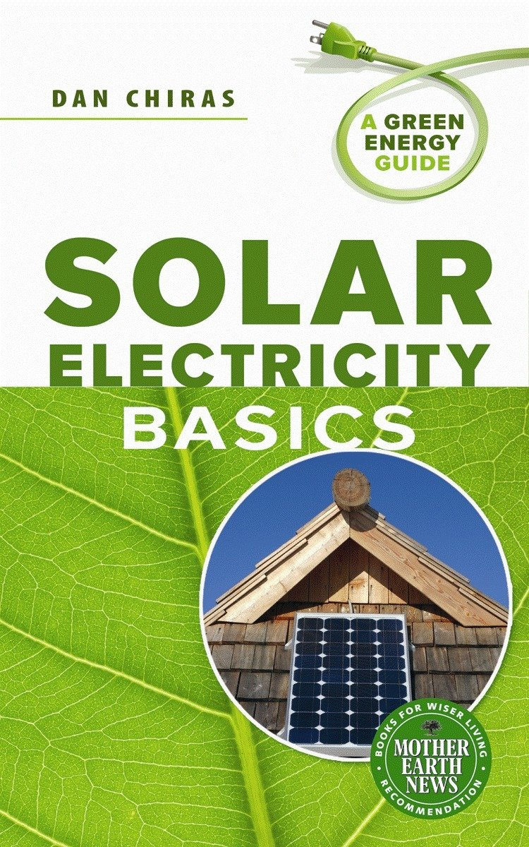 Book Cover of Solar electricity basics : a green energy guide - Click to open book in a new window