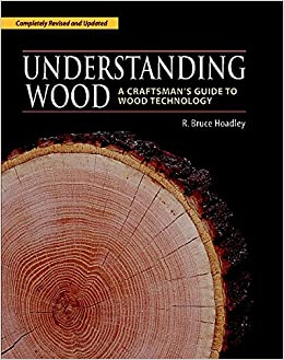 Book Cover of Understanding wood : a craftsman's guide to wood technology Completely - Click to open book in a new window