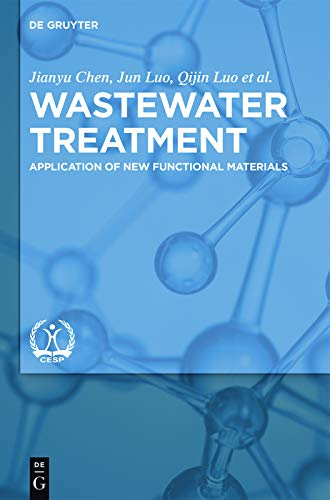 Book Cover of Wastewater Treatment : Application of New Functional Materials - Click to open book in a new window