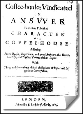 Title page of the book: Coffee-houses vindicated in answer to the late published Character of a coffee-house: asserting from reason, experience, and good authours, the excellent use and physical vertues of that liquor