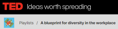 Logo for TED Talks Blueprint for Diversity in the Workplace playlist.