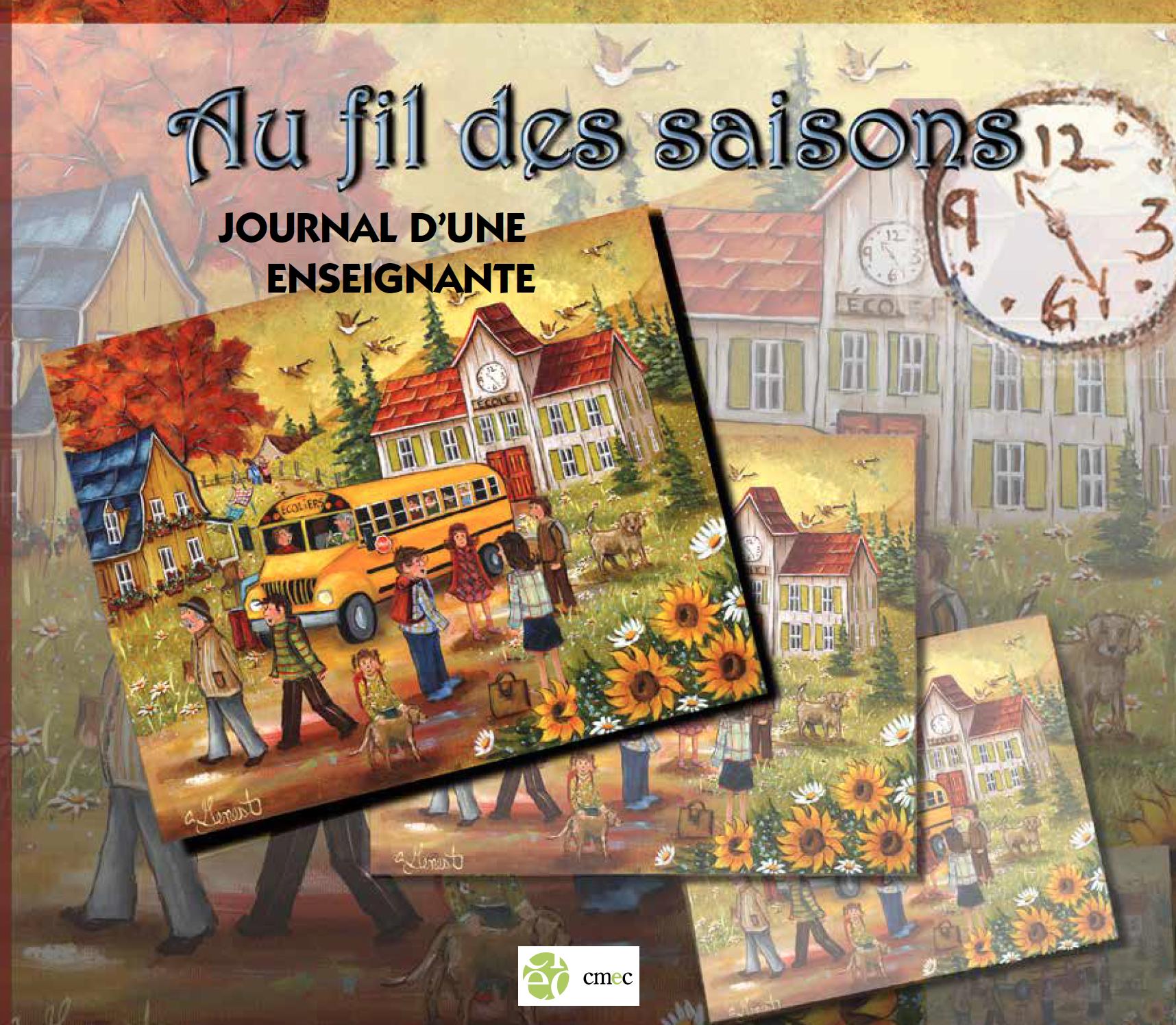 Au fil des saisons: Journal d'une enseignante