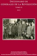 Diccionario de generales de la Revolución, tomos 1-2