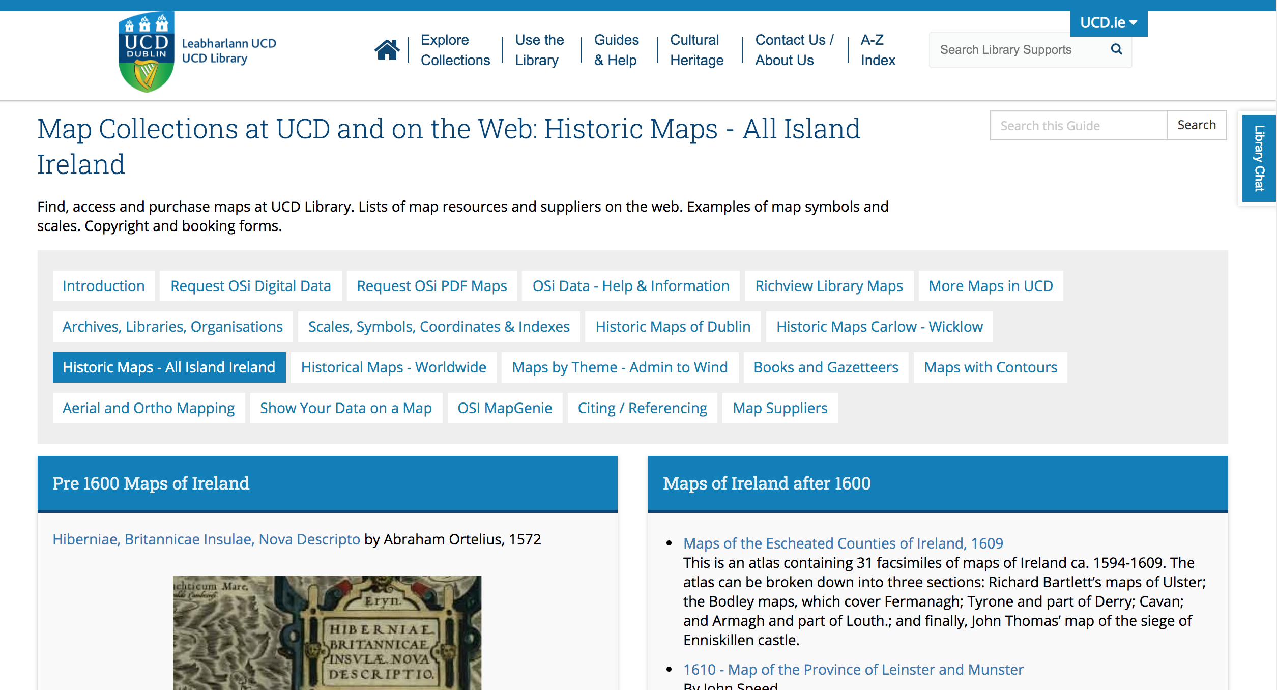 Map Collections at UCD and on the Web: Historic Maps - All Island Ireland Find, access and purchase maps at UCD Library. Lists of map resources and suppliers on the web. Examples of map symbols and scales. Copyright and booking forms.