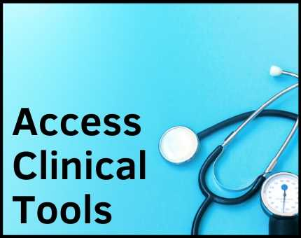 Access Clinical Tools