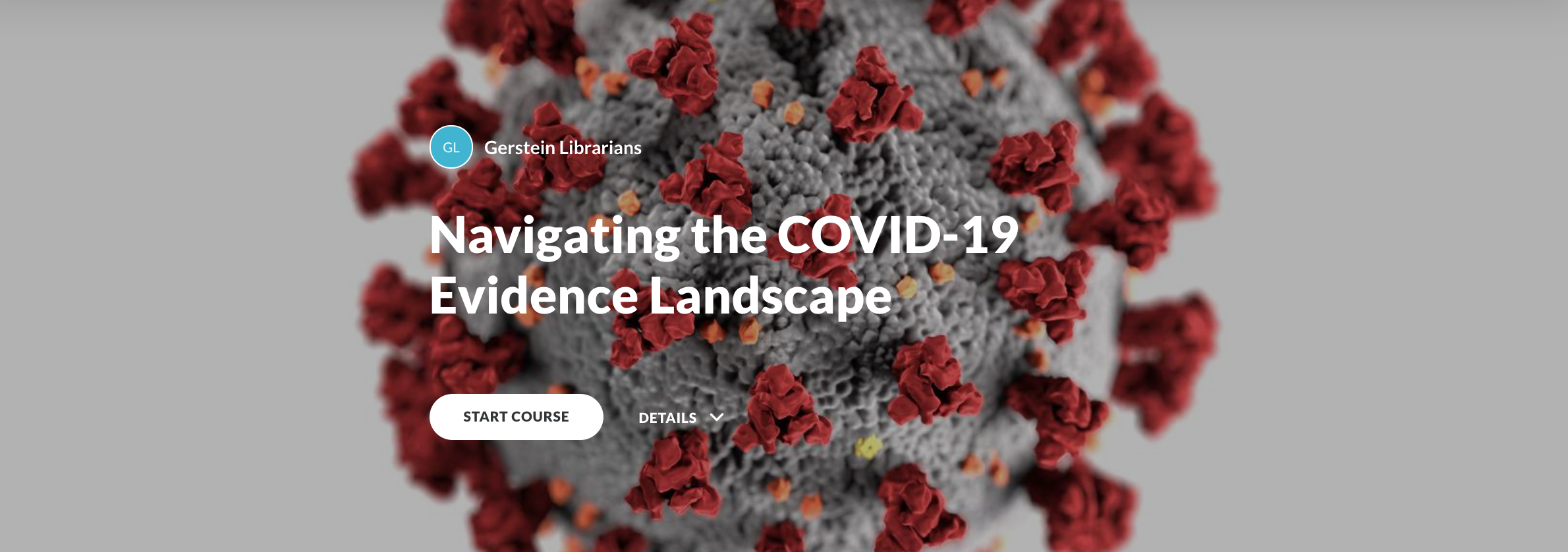 Text: 'Navigating the COVID-19 evidence landscape' on the starting page of e-module.