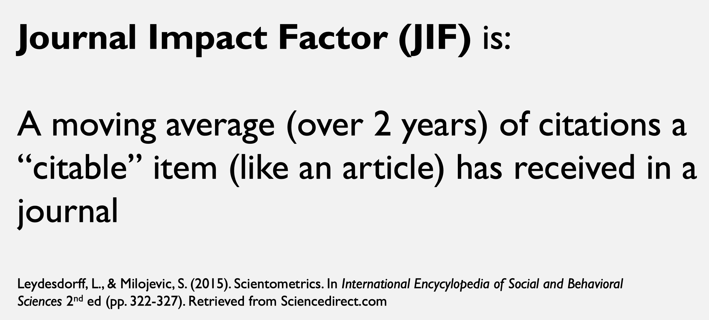 about the journal impact factor JIF