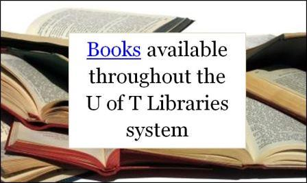 Books available through the UofT Libraries sytem