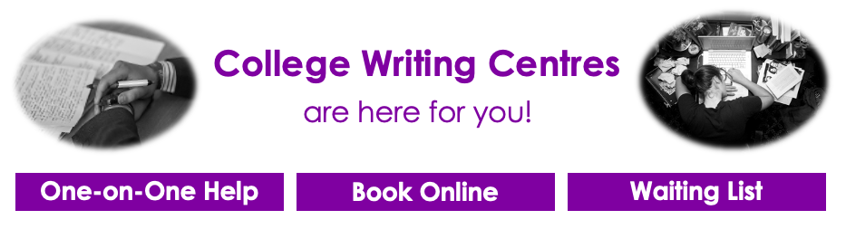 College Writing Centres are Here for you!