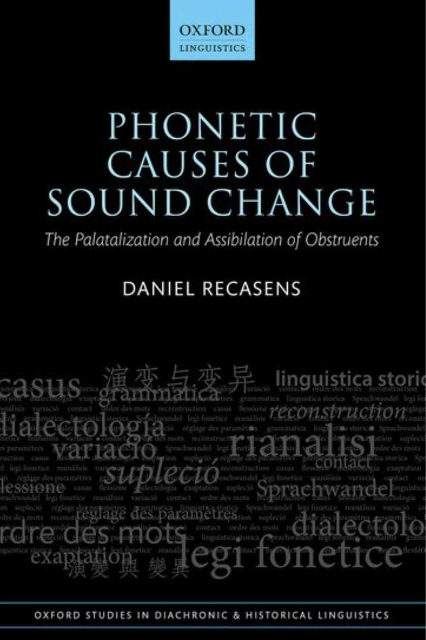 Phonetic Causes of Sound Change The Palatalization and Assibilation of Obstruents cover
