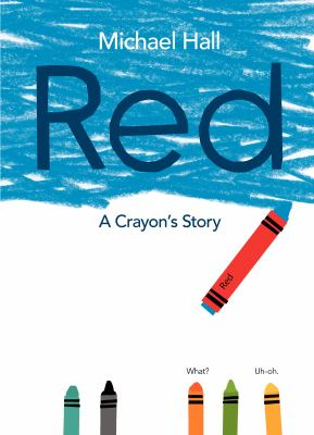 Cover of Red : a crayon's story