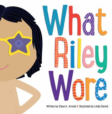 Cover of What Riley wore.