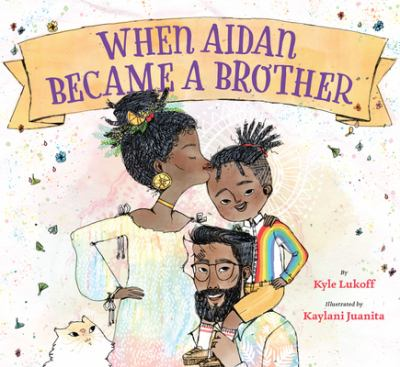 Cover of When Aiden Became a Brother