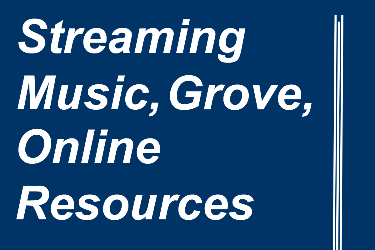 streaming music, grove, online resources