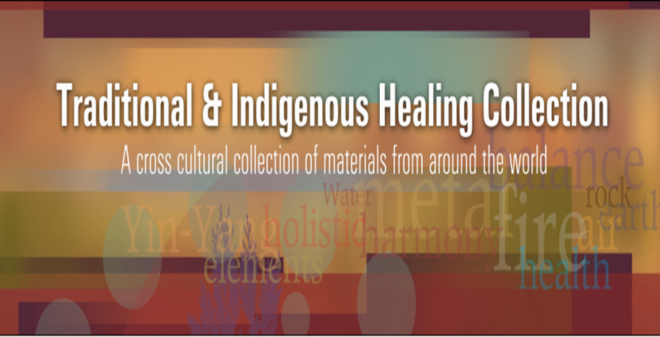 Traditional & Indigenous Healing Collection