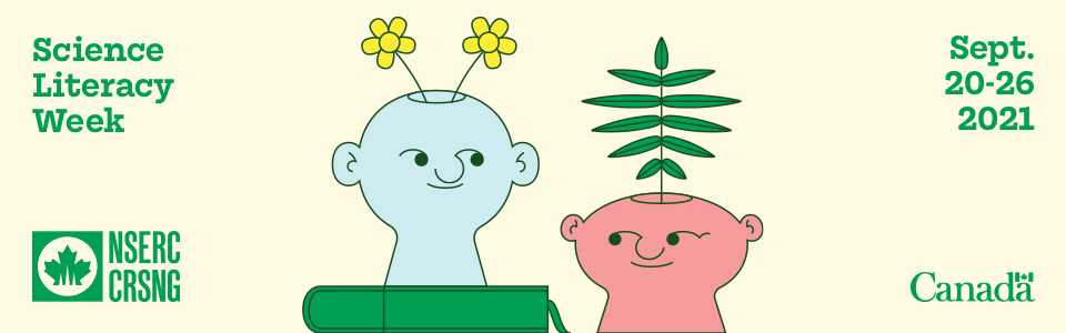 Science Literacy Weel Sept 20-26 2021. Images of cartoon people with plants and a book.