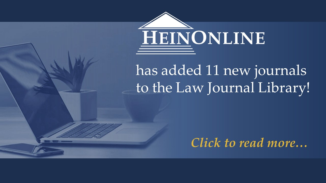 Poster announcing HeinOnline has added 11 new journals to their Law Journals Library. Click to go to related HeinOnline blog entry.