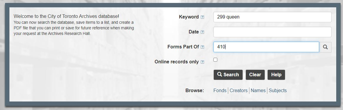 Toronto archives search screen with 299 Queen in keywords and series 410 in Forms Part of field