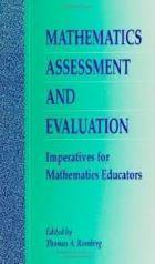 Mathematics assessment and evaluation : imperatives for mathematics educators