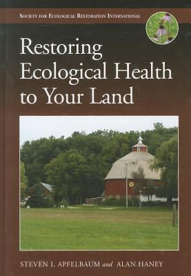 Restoring Ecological Health to your land book cover
