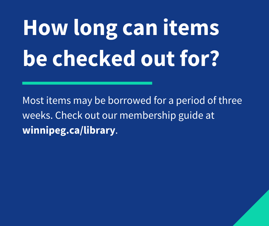 Most items may be borrowed for a period of 3 weeks