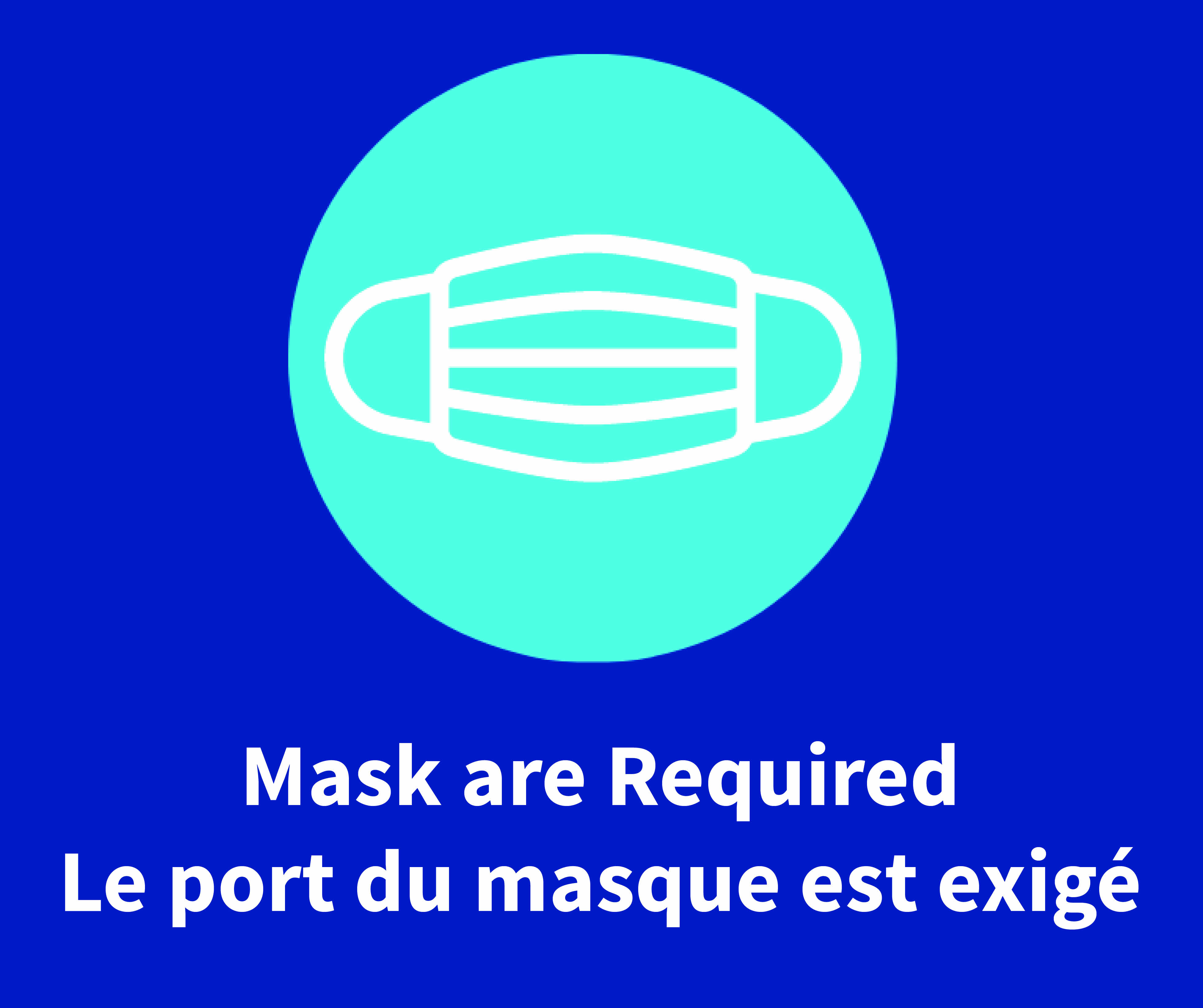 Please wear a mask at all times